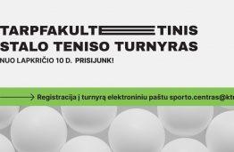 KTU fakultetų stalo teniso turnyras jau nuo liepos 10 d.